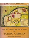 History of the Fortifications of Puerto Cabello
